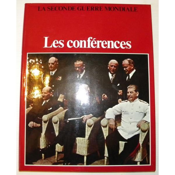 La seconde guerre mondiale : les conférences